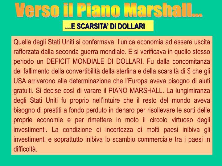 Verso il Piano Marshall...