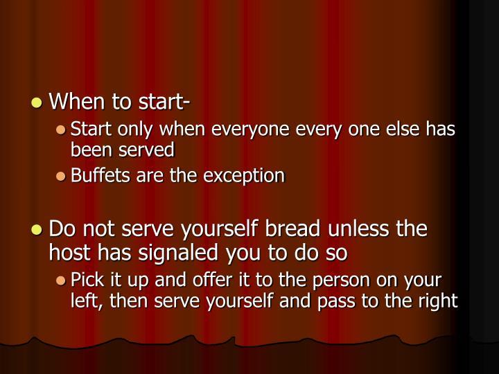 When to start-
