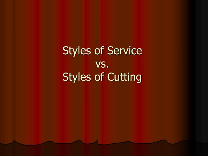 Styles of Service