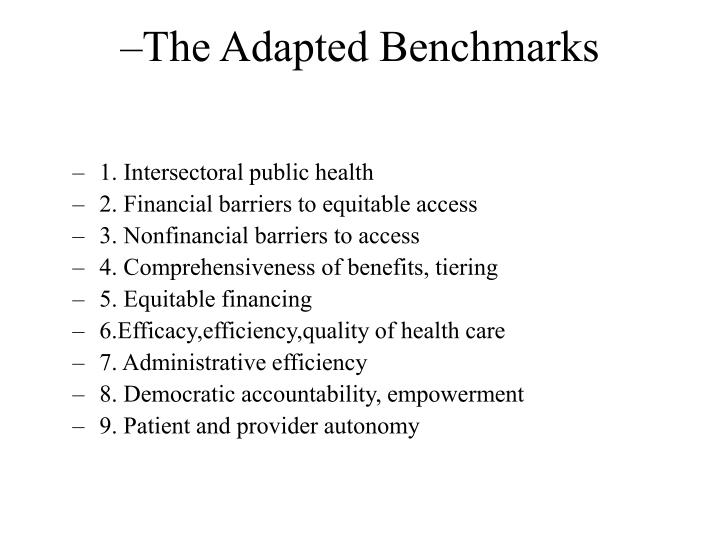 The adapted benchmarks
