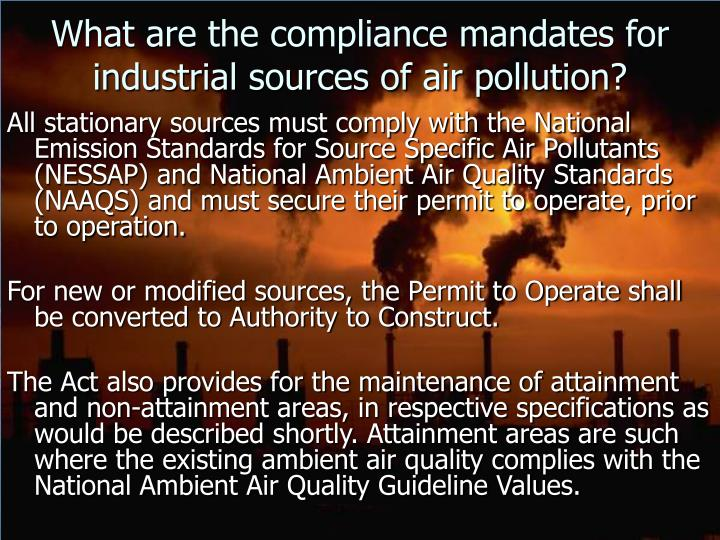 What are the compliance mandates for industrial sources of air pollution?