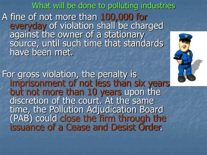 What will be done to polluting industries