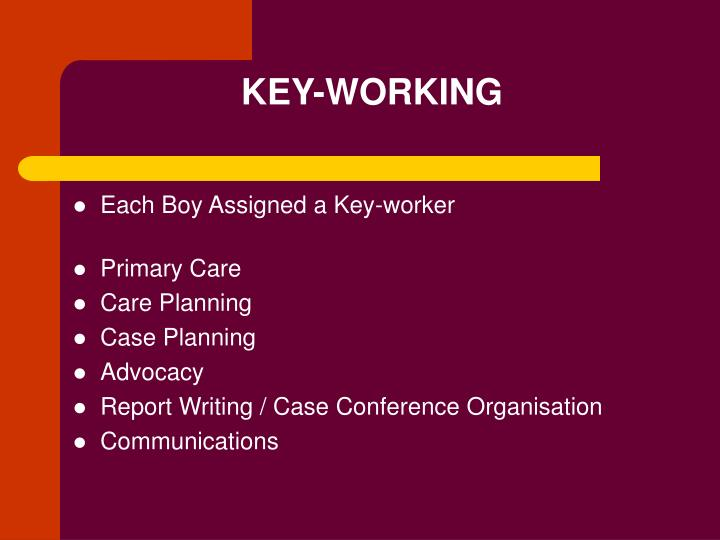 KEY-WORKING