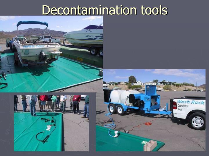 Decontamination tools