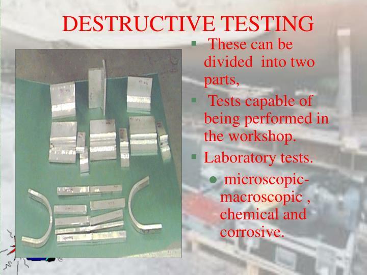 DESTRUCTIVE TESTING