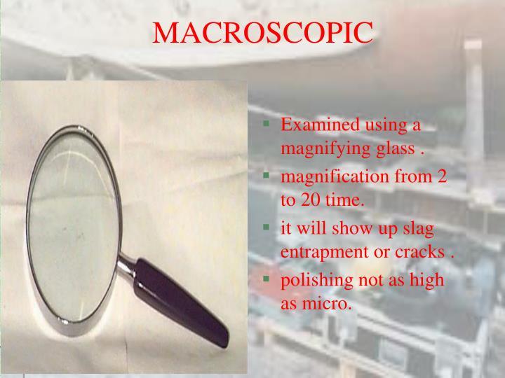 MACROSCOPIC