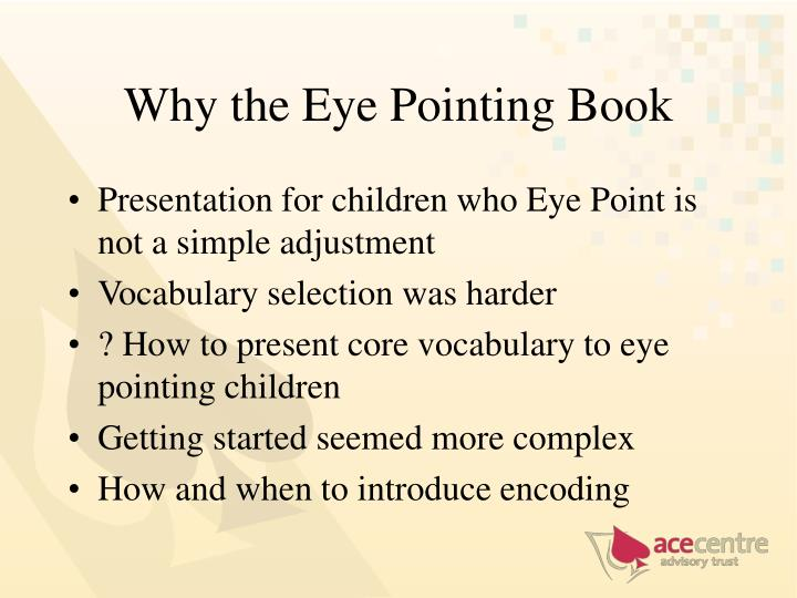 Why the Eye Pointing Book