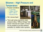 bitumen high pressure and temperature