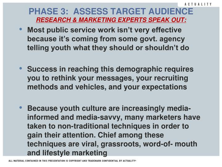 PHASE 3:  ASSESS TARGET AUDIENCE