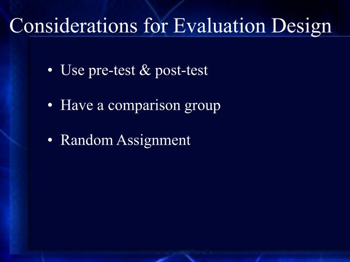 Considerations for Evaluation Design