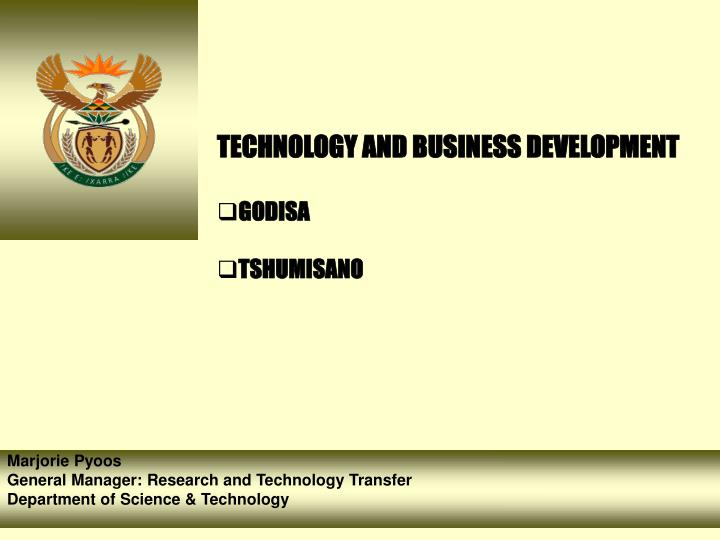 TECHNOLOGY AND BUSINESS DEVELOPMENT