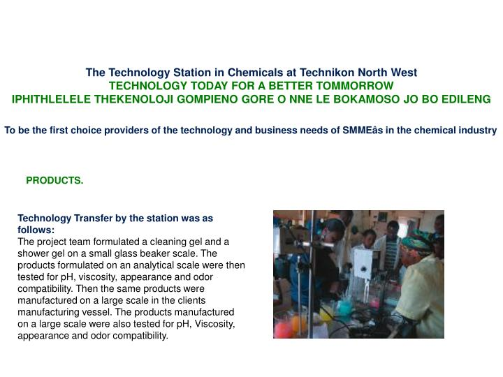 The Technology Station in Chemicals at Technikon North West