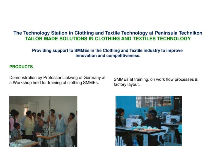 The Technology Station in Clothing and Textile Technology at Peninsula Technikon