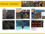 online spil eksempler2