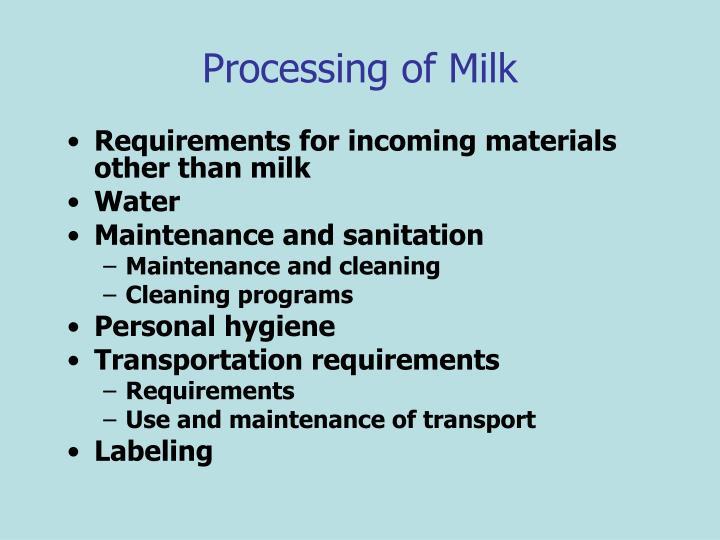 Processing of Milk