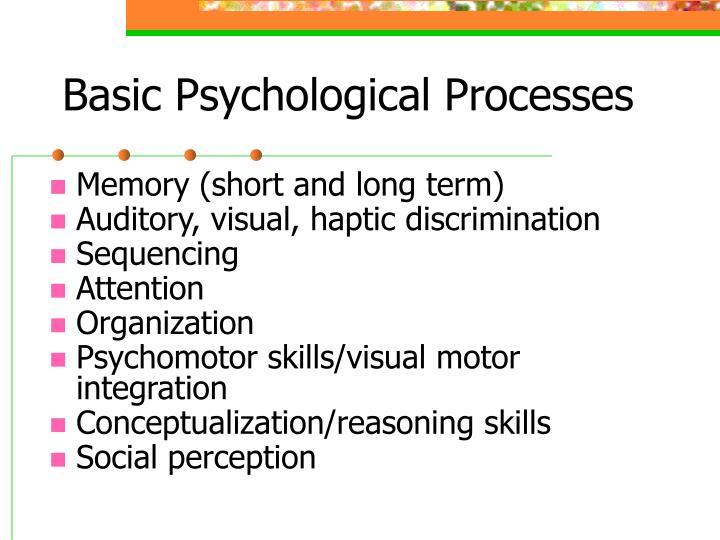 Basic Psychological Processes