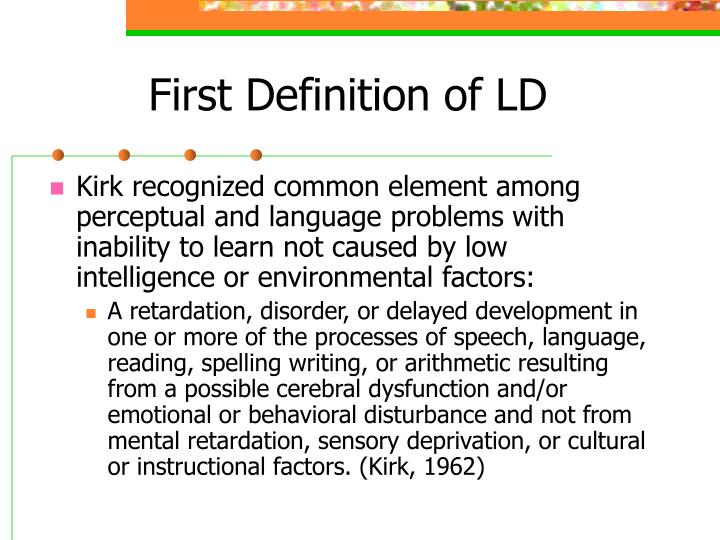 First Definition of LD