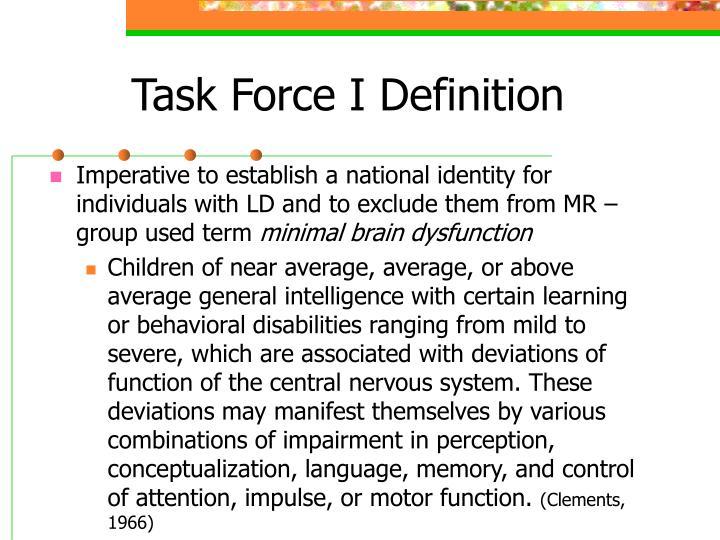 Task Force I Definition