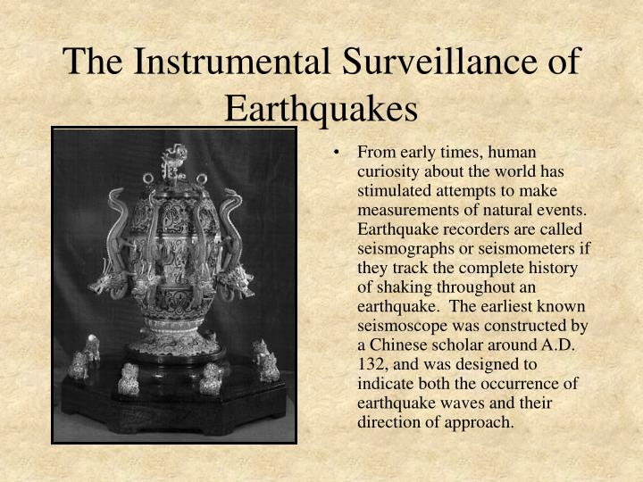 The Instrumental Surveillance of Earthquakes