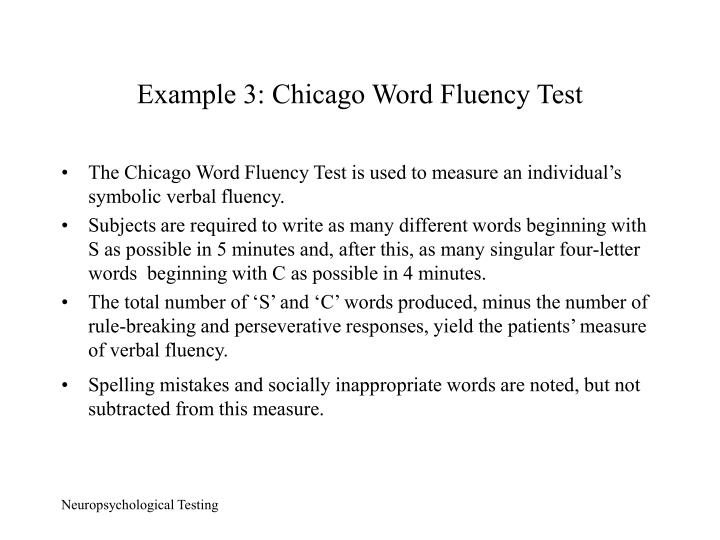 Example 3: Chicago Word Fluency Test