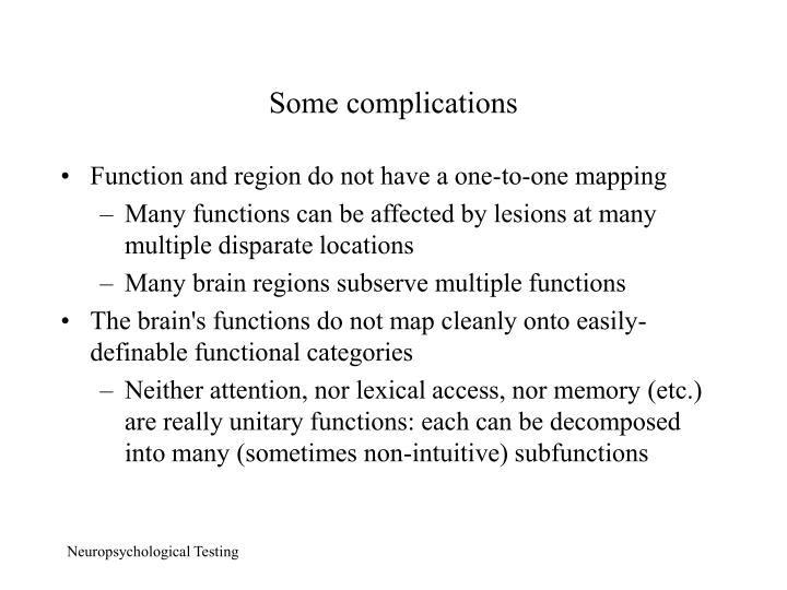 Some complications
