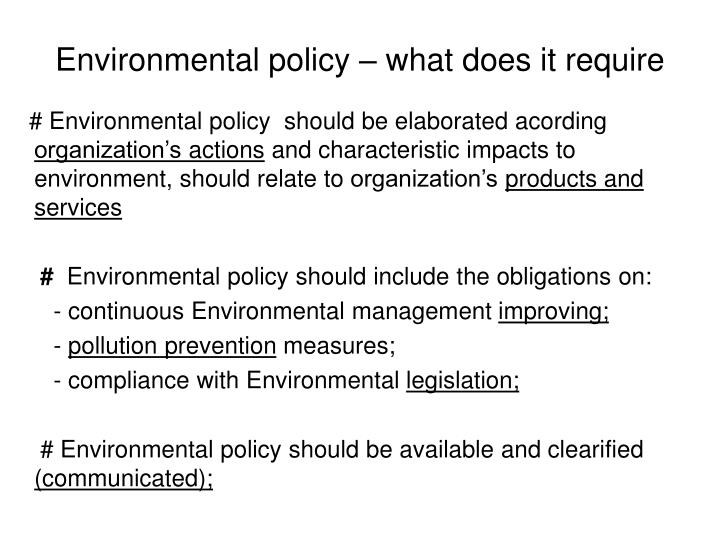 Environmental policy – what does it require