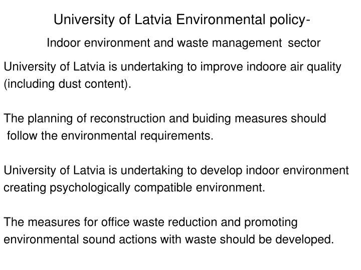 University of Latvia Environmental policy-
