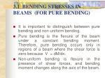 3 1 bending stresses in beams for pure bending