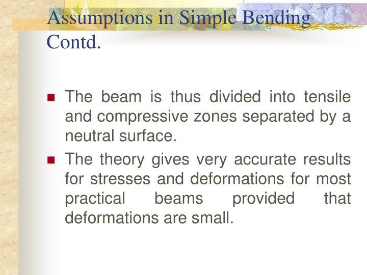 Assumptions in Simple Bending Contd.