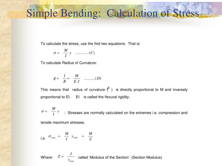 Simple Bending:  Calculation of Stress