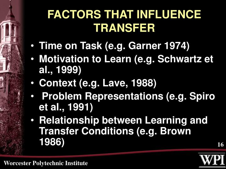 FACTORS THAT INFLUENCE TRANSFER