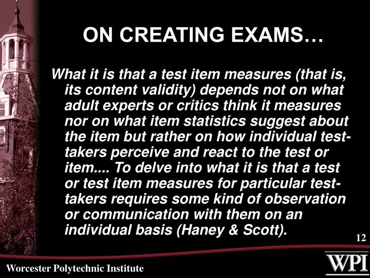 ON CREATING EXAMS…