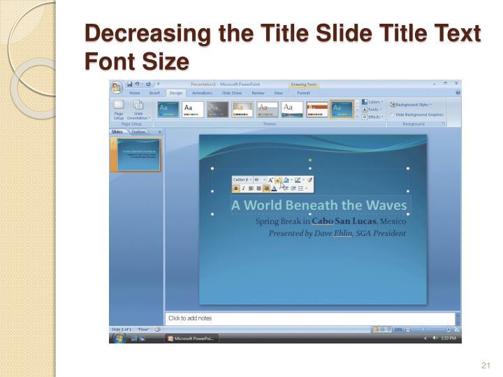 Decreasing the Title Slide Title Text