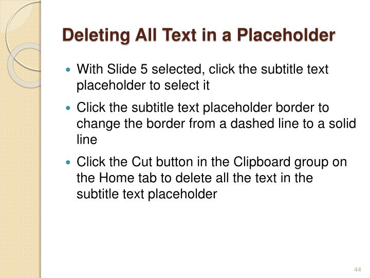 Deleting All Text in a Placeholder