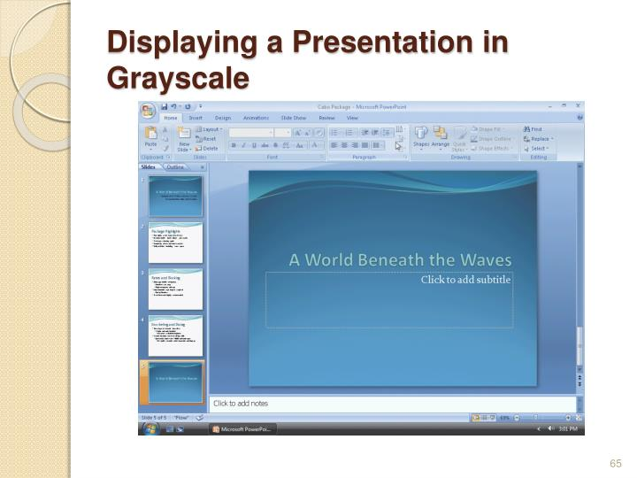 Displaying a Presentation in Grayscale