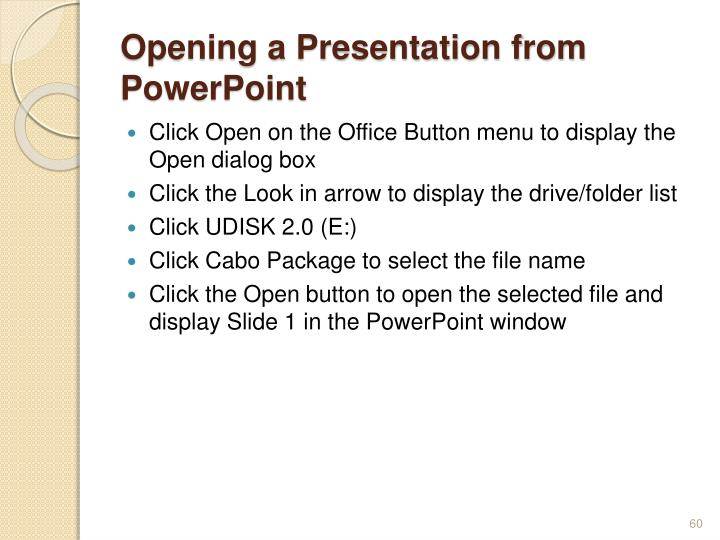 Opening a Presentation from PowerPoint