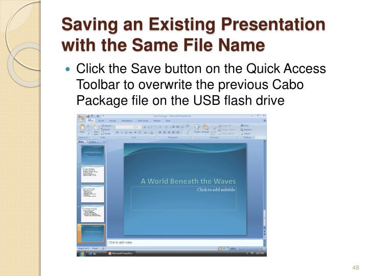 Saving an Existing Presentation