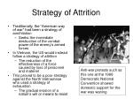 strategy of attrition