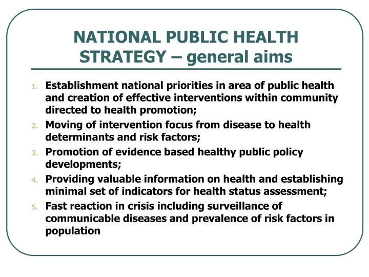 NATIONAL PUBLIC HEALTH STRATEGY – general aims