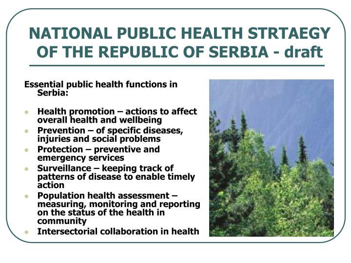 NATIONAL PUBLIC HEALTH STRTAEGY OF THE REPUBLIC OF SERBIA - draft