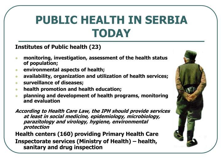 PUBLIC HEALTH IN SERBIA TODAY