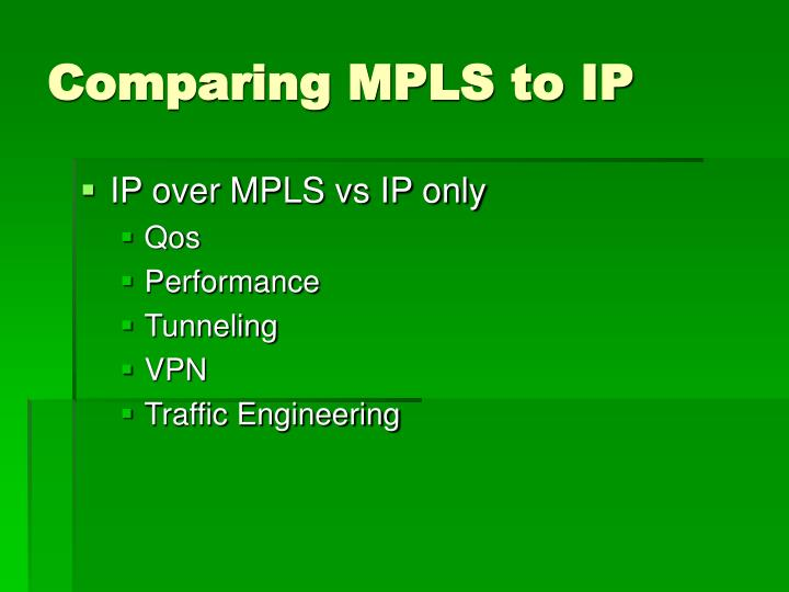 Comparing MPLS to IP