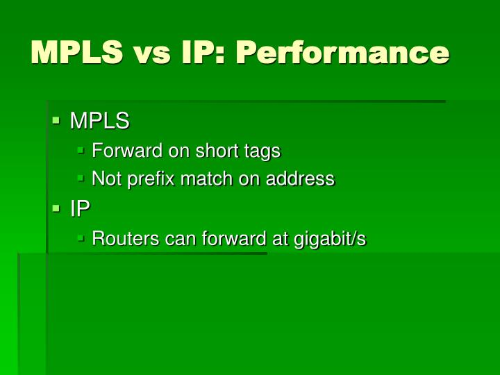 MPLS vs IP: Performance
