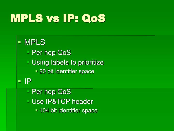MPLS vs IP: QoS