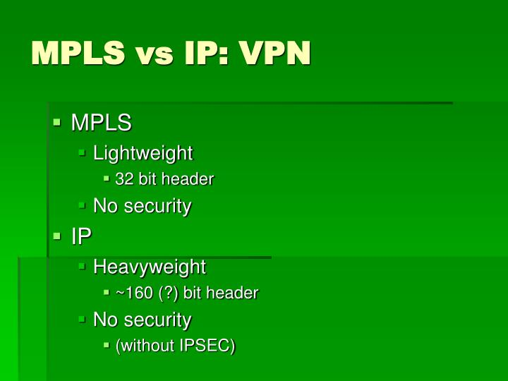 MPLS vs IP: VPN