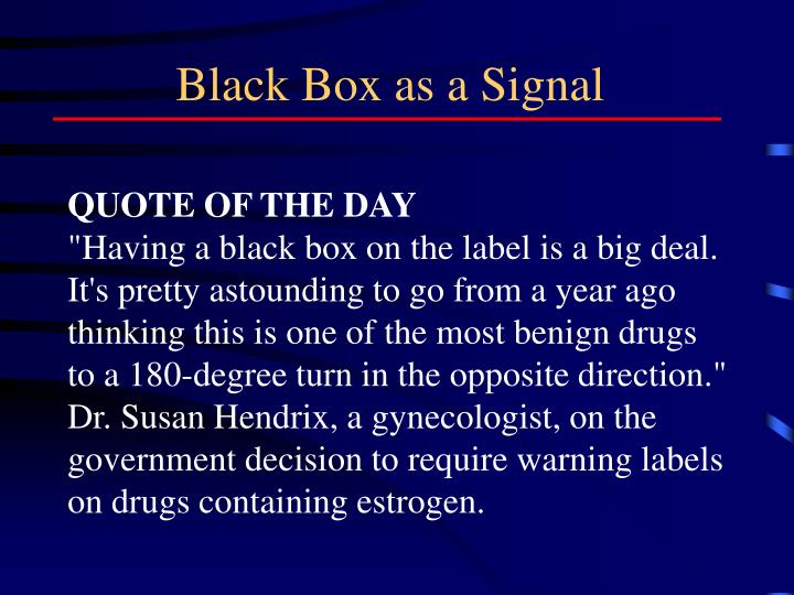 Black Box as a Signal