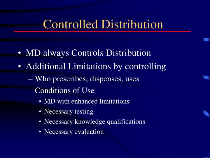 Controlled Distribution