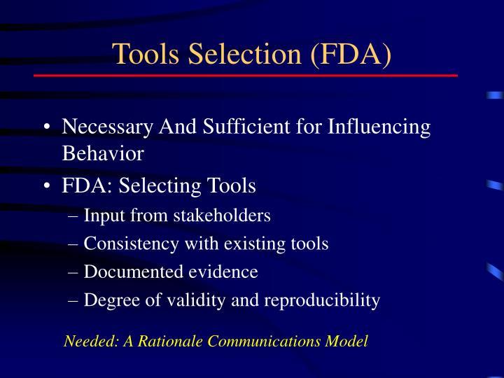 Tools Selection (FDA)