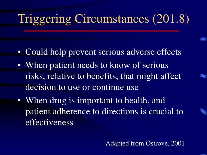 Triggering Circumstances (201.8)