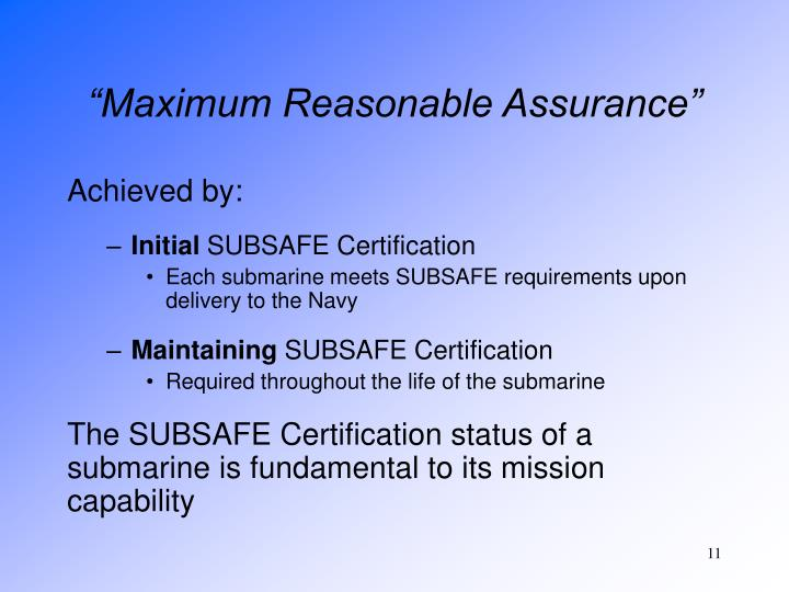 """Maximum Reasonable Assurance"""